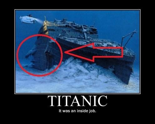 The Titanic sank? THANKS OBAMA!